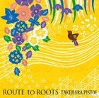 Route to roots (Japan Version)