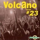 Volcano Vol. 23