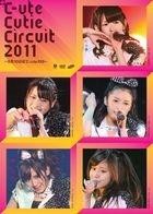 C-ute Cutie Circuit 2011 - 10th September wa C-ute no Hi (Japan Version)