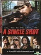A Single Shot (2013) (DVD) (Hong Kong Version)