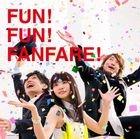 FUN! FUN! FANFARE! (Normal Edition)(Japan Version)