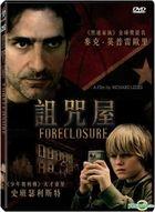 Foreclosure (2014) (DVD) (Taiwan Version)