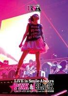 LiVE is Smile Always -PiNK&BLACK-in Nippon Budokan 「Ichigo Donut」 (Japan Version)