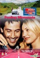 Feeling Minnesota (DVD) (Hong Kong Version)
