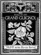 TRUMP series Blu-ray Revival Peace Pit 2017 'Grand Guignol'  [BLU-RAY] (Japan Version)