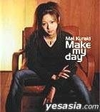 Make my day (Japan Version)