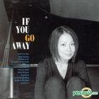 Nishito Akiko - If You Go Away (Korea Version)