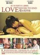Love Never To End (DVD) (English Subtitled) (Hong Kong Version)