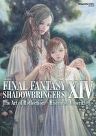 FINAL FANTASY XIV: SHADOWBRINGERS The Art of Reflection - Histories Unwritten -