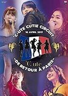 C-ute Cutie Circuit - ! De retour a Paris- ! (Japan Version)