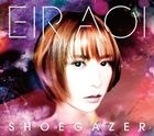 SHOEGAZER (SINGLE+DVD) (First Press Limited Edition)(Japan Version)