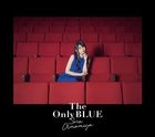 The Only BLUE (ALBUM+BLU-RAY) (First Press Limited Edition) (Japan Version)