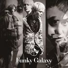 Funky Galaxy [Type B](2CD) (First Press Limited Edition)(Japan Version)
