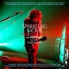 Sparkling Movie -Live at SHIBUYA-AX- (初回限定版)(日本版)