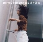 Do you remember? (SINGLE+DVD) (First Press Limited Edition) (Japan Version)
