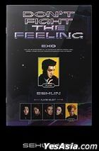 EXO Special Album - DON'T FIGHT THE FEELING (Expansion Version) (Se Hun Version)