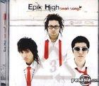 Epik High Vol. 3 - Swan Song's