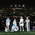 Hachigatsu no Yoru [Type A](SINGLE+DVD) (First Press Limited Edition)(Japan Version)