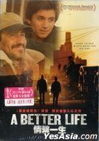 A Better Life (2011) (DVD) (Hong Kong Version)