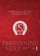 IDOLiSH7 5th Anniversary EVENT / BEGINNING NEXT DAY 1 (Japan Version)