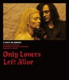 ONLY LOVERS LEFT ALIVE (Blu-ray)(Japan Version)