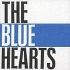 The Blue Hearts (First Press Limited Edition) (Japan Version)