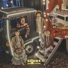 silent [Type B] (SINGLE+DVD)  (First Press Limited Edition) (Japan Version)