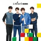 colors [Type A](ALBUM+DVD) (First Press Limited Edition)(Japan Version)