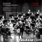Nai-Yuan Hu / TC Chamber Orchestra