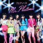 Mr.Platonic [Fairies](Japan Version)