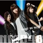 Must be now [Type C](SINGLE+DVD) (First Press Limited Edition)(Japan Version)