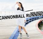 CANNONBALL RUNNING (ALBUM+BLU-RAY) (First Press Limited Edition) (Japan Version)