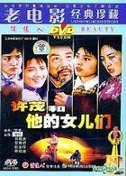 Xu Mao He Ta De Nu Er Men (DVD) (China Version)