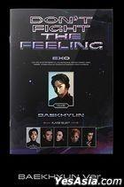 EXO Special Album - DON'T FIGHT THE FEELING (Expansion Version) (Baek Hyun Version)