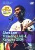 Chet Lam Traveling Live & Karaoke 2004 (DVD)