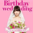 Birthday wedding [Type A](SINGLE+DVD) (First Press Limited Edition)(Japan Version)