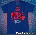 25 hours - MOM & POPSHOP Live Concert Blue T-Shirt (Size M)