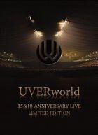 UVERworld 15&10anniversary LIVE [BLU-RAY] (Limited Edition)(Japan Version)