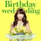Birthday wedding [Type B](SINGLE+DVD) (First Press Limited Edition)(Japan Version)