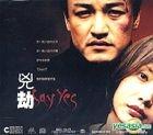 Say Yes (Hong Kong Version)