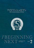 IDOLiSH7 5th Anniversary EVENT / BEGINNING NEXT DAY 2 (Japan Version)