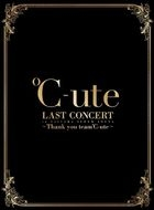C-ute Last Concert In Saitama Super Arena - Thank You Team C-ute - [3Blu-ray+2CD] (FIrst Press Limited Edition) (Japan Version)