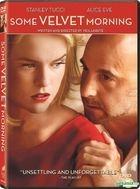 Some Velvet Morning (2013) (DVD) (Hong Kong Version)
