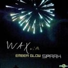 Wax Project Album - Spark