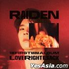 Raiden Mini Album Vol. 1 - Love Right Back + Random Poster in Tube