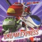 DREAM EXPRESS - Mugen Kukan Cho Tokkyu - (Japan Version)