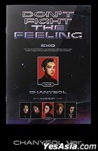 EXO Special Album - DON'T FIGHT THE FEELING (Expansion Version) (Chan Yeol Version)