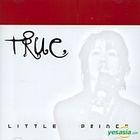 True First Single - Little Prince