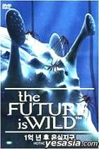 The Future is wild : Hothouse World (Korean Version)