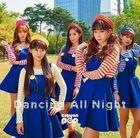 Dancing All Night (Normal Edition)(Japan Version)